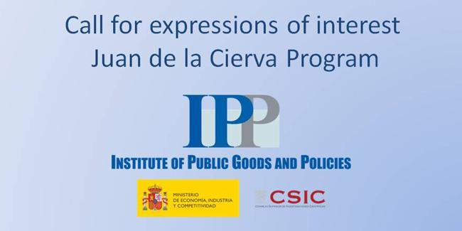 Call for expressions of interest on 2-year postdoctoral contracts (Juan de la Cierva program) at the Institute of Public Goods and Policies (CSIC-IPP)