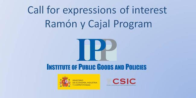 Call for expressions of interest on 5-year postdoctoral contracts (Ramon y Cajal program) at the Institute of Public Goods and Policies (CSIC-IPP)
